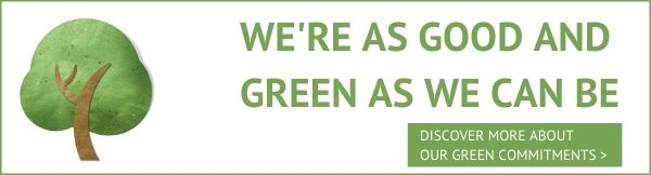 We're as good and green as we can be